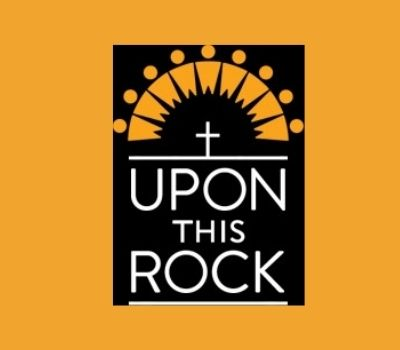 Upon This Rock – special update