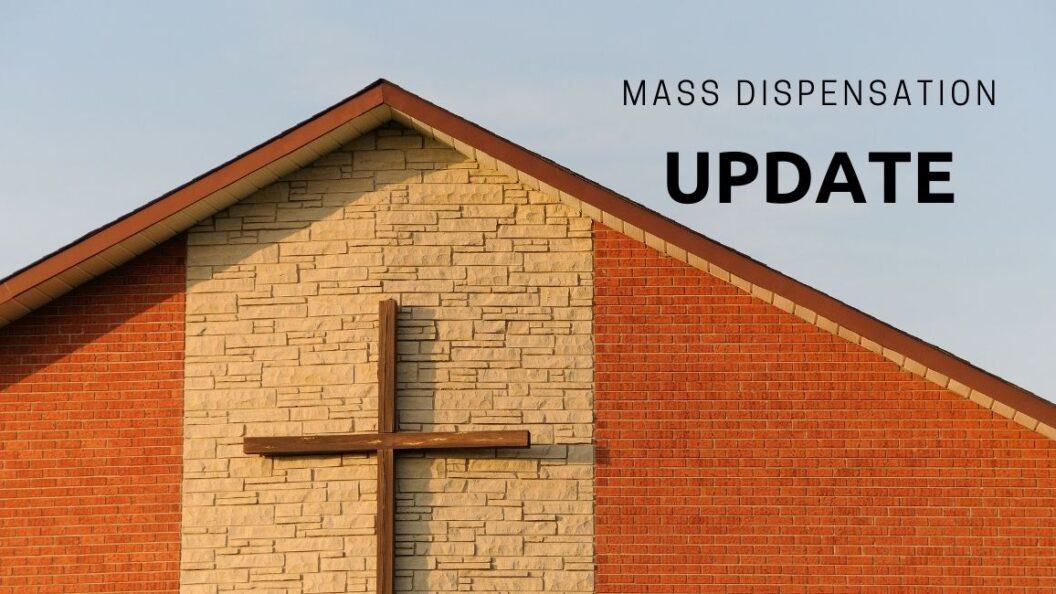 Mass Dispensation Update